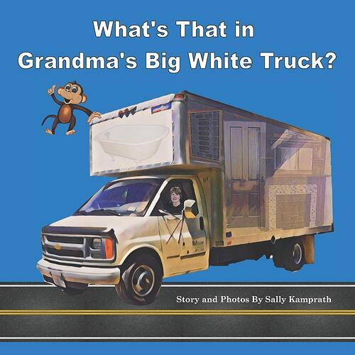 Amazon.com: What's That in Grandma's Big White Truck? (9781701420908): Kamprath, Sally: Books